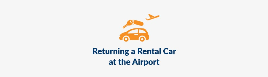 returning rental car at the airport