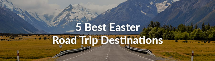 Easter Road Trip Destinations banner