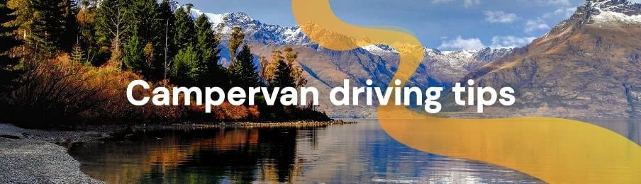 Campervan driving tips