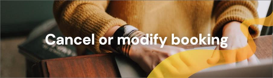 Cancel or modify booking