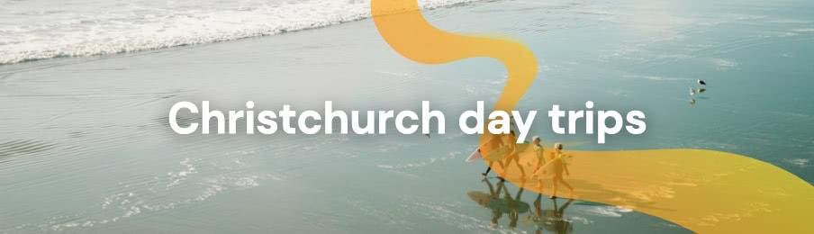 Christchurch day trips
