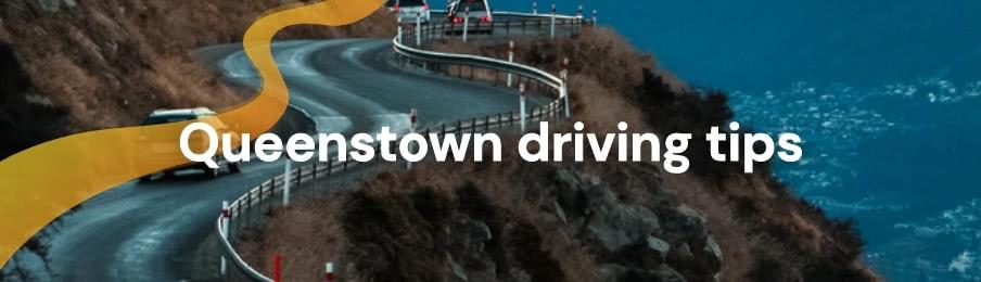 Queenstown driving tips