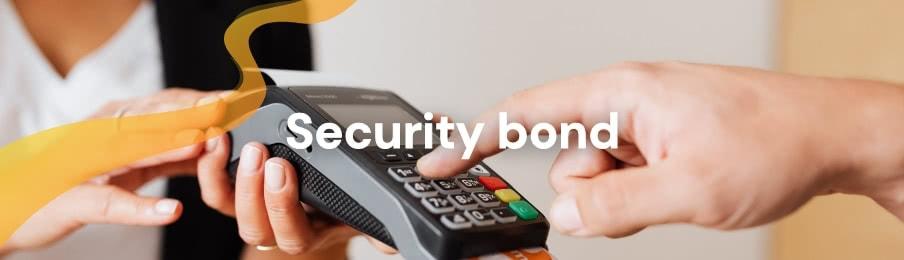 Security bond