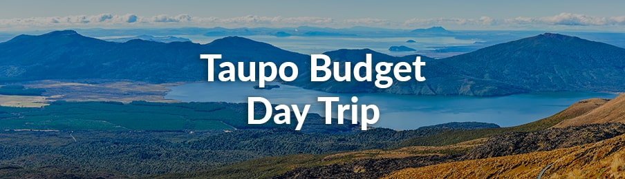 taupo budget day trip