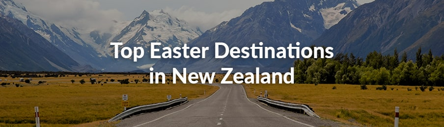 top easter destinations in new zealand